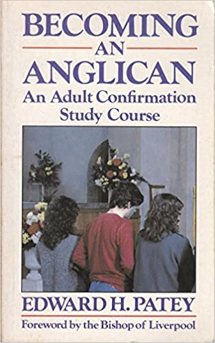 Becoming An Anglican Adult Confirmation Study Course Popular