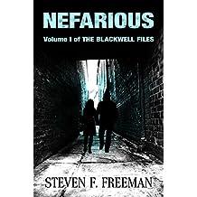 Nefarious (The Blackwell Files Book 1)