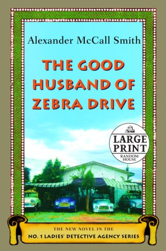 The Good Husband of Zebra Drive: The New Novel in the No.1 Ladies' Detective Agency Series PDF