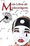 Mein Leben als Maskenträgerin - Selbstverletzendes Verhalten aus betroffener Sicht erklärt