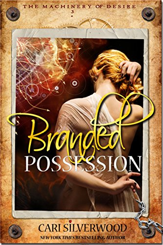 Branded Possession (The Machinery of Desire Book 3)