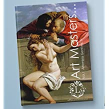 Artemisia Gentileschi ART MASTERS… Vol.1: Book of 54 Beautiful Color Paintings by Artemisia Gentileschi (Italian Baroque Painter, Portraits, Figurative, Fine Art, History of Art, Self-Portraits)
