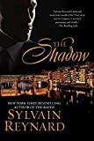 The Shadow (Florentine series) by Reynard, Sylvain(February 2, 2016) Paperback