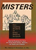img - for Misters: Men Inspiring Students To Enjoy Reading Scripture book / textbook / text book