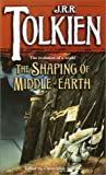 The Shaping of Middle-Earth, J. R. R. Tolkien and Christopher Tolkien, 0345400437