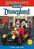 Birnbaum s 2018 Disneyland Resort: The Official Guide (Birnbaum Guides)