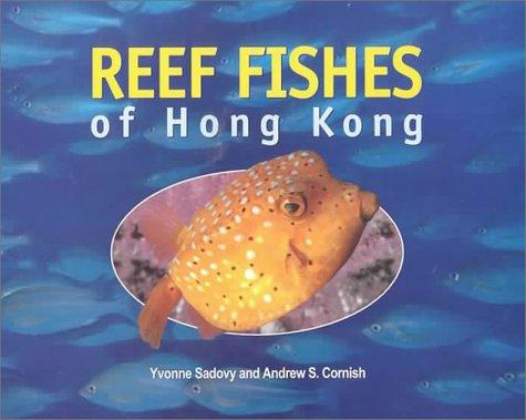Reef Fishes of Hong Kong