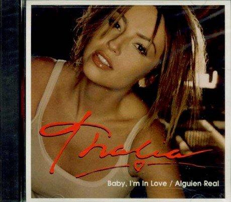 Baby I'm in Love / Alguien Real