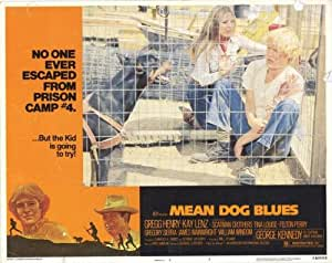 Mean Dog Blues Movie Poster (11 x 14 Inches - 28cm x 36cm) (1978) Style A -(George Kennedy)(Kay Lenz)(Scatman Crothers)(Gregg Henry)(Gregory Sierra)(Tina Louise)