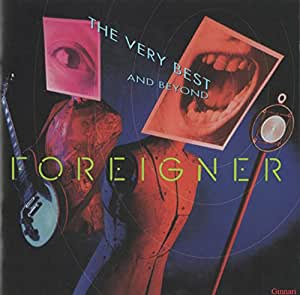 Foreigner - The Very Best And Beyond - Amazon.com MusicForeigner The Very Best And Beyond