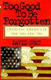Too Good to Be Forgotten, David Obst, 0471295388
