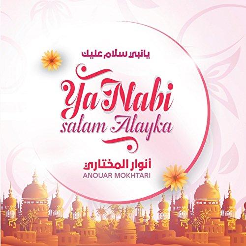 Ya Nabi Salam Alaika Full Naat Download