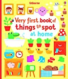 Very First Book of Things to Spot: at Home