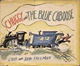 img - for Chuggy and the Blue Caboose book / textbook / text book
