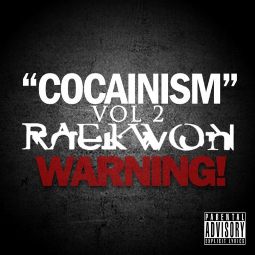 Cocainism Vol 2 [Explicit]
