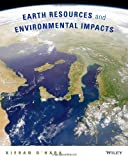 Earth Resources and Environmental Impacts 1st Edition