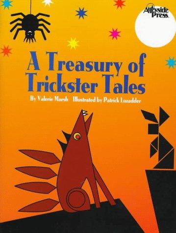 Amazon.com: A Treasury of Trickster Tales (9780917846915): Valerie ...