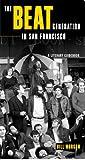 The Beat Generation in San Francisco, Bill Morgan, 0872864170