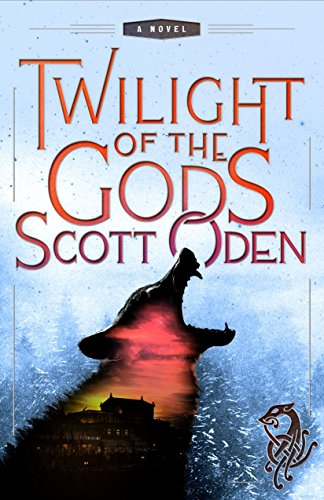 Ebook cover from Twilight of the Gods: A Novel by Scott Oden
