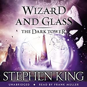 The Dark Tower IV: Wizard and Glass | Livre audio