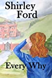 Every Why, Shirley Ford, 1478152362