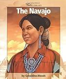 The Navajo, Geraldine Woods, 0531162273
