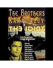 The Brothers Karamazov & The Idiot (Dramatized)
