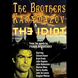 The Brothers Karamazov & The Idiot (Dramatized)