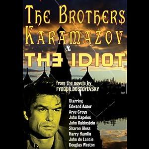 The Brothers Karamazov & The Idiot (Dramatized) Performance
