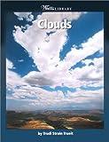 Clouds, Trudi Strain Trueit, 0531162176
