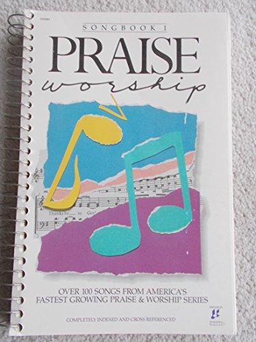 Praise Worship songbook 1 (Hosanna Music, One)