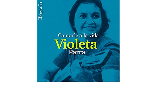 Amazon.com: Violeta Parra: Cantarla a la vida [Sing to Life] (Audible Audio Edition): Online Studio Productions, uncredited: Books