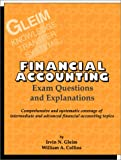 Financial Accounting Exam Questions and Explanations, Gleim, Irvin N. and Collins, William A., 1581941129