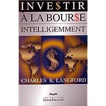 Investir à la bourse intelligemment