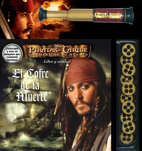 Piratas del caribe: El cofre de la muerte: Pirates of the Caribbean: The Dead Man's Chest, Spanish-Language Edition (Spanish Edition) (Piratas Del Caribe El Cofre De La Muerte)