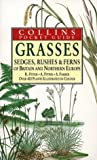 Grasses, Sedges, Rushes and Ferns of Britain and Northern Europe, Richard Fitter and Alastair Fitter, 0002191369