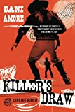 Killer's Draw, Dani Amore, 1477849033