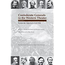Confederate Generals in the Western Theater, vol. 4: Essays on America's Civil War