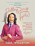 #9: Pulling It All Together: Essential Style Advice on Being Beautiful, Confident & (Most of All) Happy!