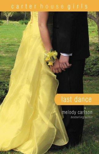 Last Dance (Carter House Girls)