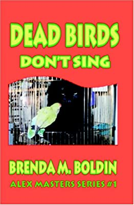 Dead Birds Don't Sing