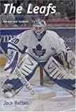 The Leafs, Jack Batten, 1552632059