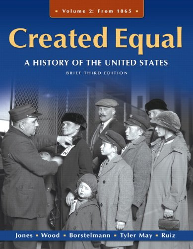 Created Equal: A History of the United States: From 1865: 2