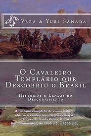 O Cavaleiro Templário que Descobriu o Brasil