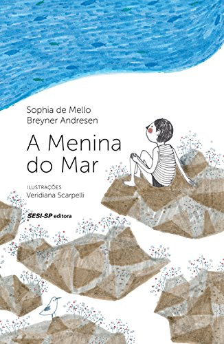 A menina do mar (Quem lê Sabe Por quê)