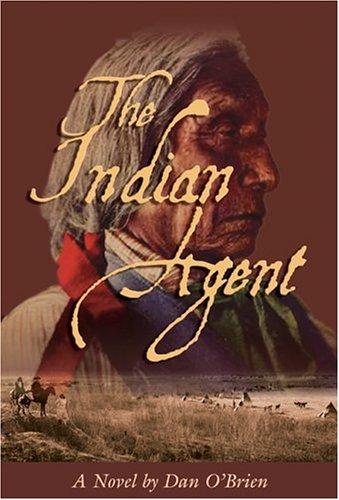 The Indian Agent: A Novel ebook