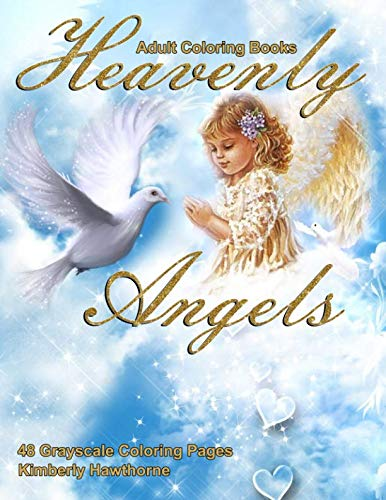 Adult Coloring Books Heavenly Angels: Life Escapes Adult Coloring Books 48 grayscale coloring pages of beautiful angels -