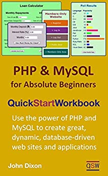 PHP and MySQL for Absolute Beginners Quick Start Workbook (English Edition) por [Dixon, John]