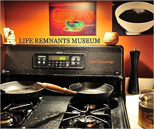 LIFE REMNANTS MUSEUM