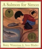 A Salmon for Simon, Betty Waterton, 0888992769